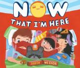 Now That I'm Here Cover Image