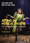 Acting in Musical Theatre: A Comprehensive Course Cover Image