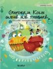 Gaforrja Kolin gjenë një thesarë: Albanian Edition of