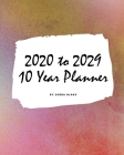 2020-2029 Ten Year Monthly Planner (Large Softcover Calendar Planner) Cover Image