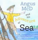 Angus MCD and His Adventure at Sea: The Voyage of the Ship Hector 1773 Cover Image