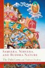 Samsara, Nirvana, and Buddha Nature (The Library of Wisdom and Compassion  #3) Cover Image