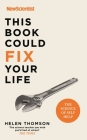 This Book Could Fix Your Life: The Science of Self Help Cover Image