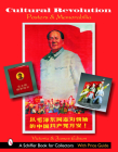 Cultural Revolution Posters & Memorabilia (Schiffer Book for Collectors) Cover Image