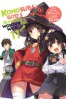 Konosuba: God's Blessing on This Wonderful World!, Vol. 11 (light novel): The Arch-Wizard¿s Little Sister (Konosuba (light novel) #11) Cover Image