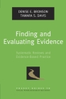 Finding and Evaluating Evidence: Systematic Reviews and Evidence-Based Practice (Pocket Guides to Social Work Research Methods) Cover Image