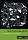 On Being Included: Racism and Diversity in Institutional Life Cover Image