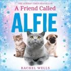 A Friend Called Alfie Lib/E Cover Image