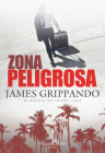Zona peligrosa (The Most Dangerous Place - Spanish Edition) Cover Image