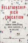 Relationship-Rich Education: How Human Connections Drive Success in College Cover Image