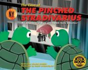 The Case of the Pinched Stradivarius: The Adventures of Miles and Fargo: Turtle Detectives Cover Image