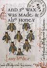 And So Wax Was Made & Also Honey Cover Image