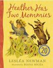 Heather Has Two Mommies: 20th Anniversary Edition Cover Image