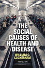 The Social Causes of Health and Disease Cover Image