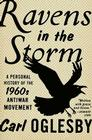 Ravens in the Storm: A Personal History of the 1960s Anti-War Movement Cover Image