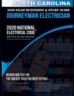 North Carolina 2020 Journeyman Electrician Exam Questions and Study Guide: 400+ Questions for study on the National Electrical Code Cover Image