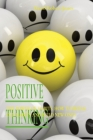 Positive Thinking: The Power of Habits. How to Break Old Habits and Build New Ones Cover Image