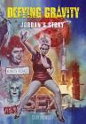 Defying Gravity: Jordan's Story Cover Image