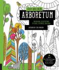 Just Add Color: Arboretum: 30 Original Illustrations to Color, Customize, and Hang - Bonus Plus 4 Full-Color Images by Lisa Congdon Ready to Disp Cover Image