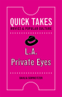 L.A. Private Eyes (Quick Takes: Movies and Popular Culture) Cover Image