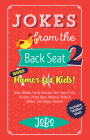 Jokes from the Back Seat 2: More Humor for Kids! Cover Image