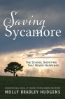 Saving Sycamore: The School Shooting That Never Happened Cover Image