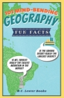 101 Mind-Bending Geography Fun Facts: Is The Sahara Desert Really The Largest Desert? Is Mt Everest Really The Tallest Mountain In The World? Cover Image