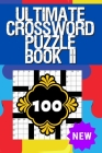 Ultimate Crossword Puzzle Book II: Crossword Puzzle Books for Adults Crossword for Men and Women, Crossword Puzzles for Seniors, Puzzle Books for Seni Cover Image