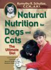 Natural Nutrition for Dogs and Cats: The Ultimate Diet Cover Image