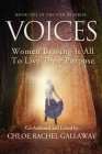 Voices: Women Braving It All to Live Their Purpose Cover Image