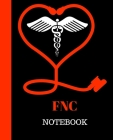 FNC Notebook: Family Nurse Clinician Notebook Gift - 120 Pages Ruled With Personalized Cover Cover Image