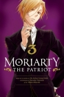 Moriarty the Patriot, Vol. 3 Cover Image