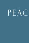 Peace: Decorative Book to Stack Together on Coffee Tables, Bookshelves and Interior Design - Add Bookish Charm Decor to Your Cover Image