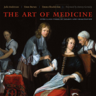 The Art of Medicine: Over 2,000 Years of Images and Imagination Cover Image