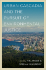 Urban Cascadia and the Pursuit of Environmental Justice Cover Image