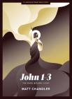 John 1-3 - Teen Bible Study Book: The Word Became Flesh Cover Image