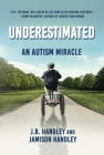 Underestimated: An Autism Miracle (Children's Health Defense) Cover Image