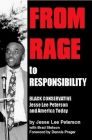 From Rage to Responsibility: Black Conservative Jesse Lee Peterson and America Today Cover Image