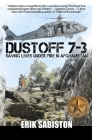 Dustoff 7-3: Saving Lives under Fire in Afghanistan Cover Image