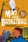 Mind Over Basketball (Coach Yourself to Handle Stress) Cover Image