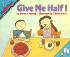 Give Me Half! Cover Image