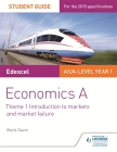Edexcel Economics a Student Guide: Theme 1 Introduction to Markets and Market Failure Cover Image