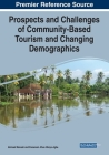 Prospects and Challenges of Community-Based Tourism and Changing Demographics Cover Image