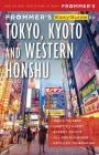 Frommer's Easyguide to Tokyo, Kyoto and Western Honshu Cover Image
