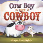 Cow Boy Is NOT a Cowboy Cover Image