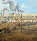 A Natural Curiosity: The Story of the Bell Museum Cover Image