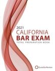 2021 California Bar Exam Total Preparation Book Cover Image
