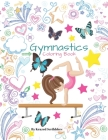 Gymnastics Coloring Book By Krazed Scribblers: Gymnast Coloring Book & Sketch Paper Combo Gift For Girls Cover Image