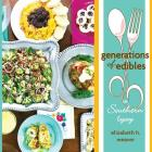 Generations of Edibles: A Southern Legacy Cover Image