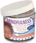 Mindfulness In a Jar®: 101 Exercises to Help Children Focus and Calm Their Minds Cover Image